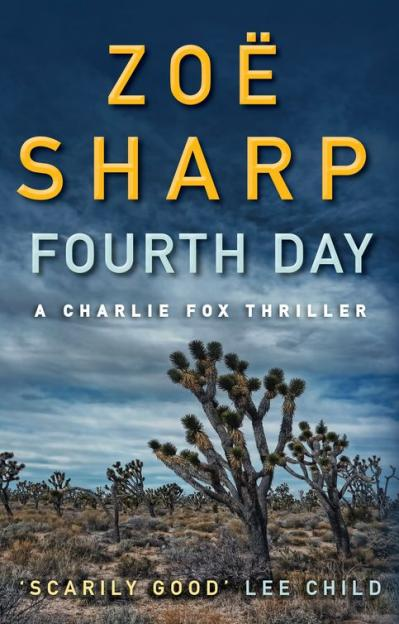 Fourth Day - Zoe Sharp