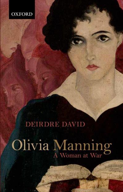 Olivia Manning A Woman at War