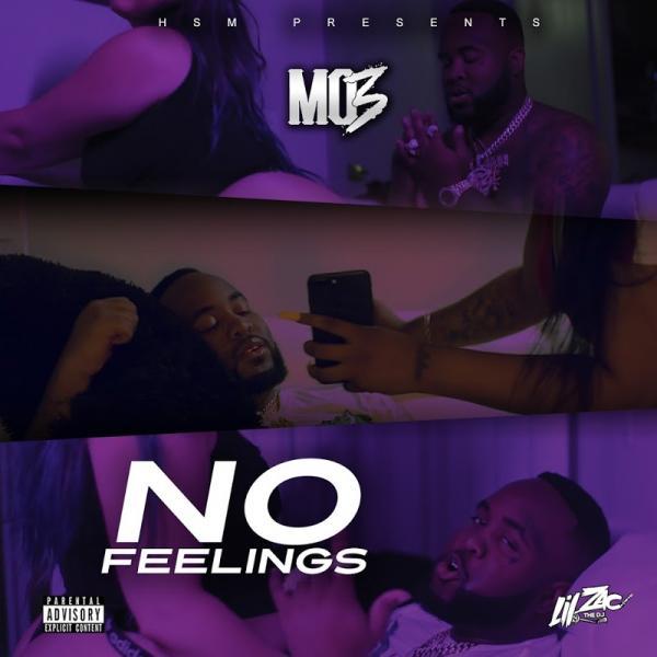 Mo3 No Feelings Single  (2019) Enraged