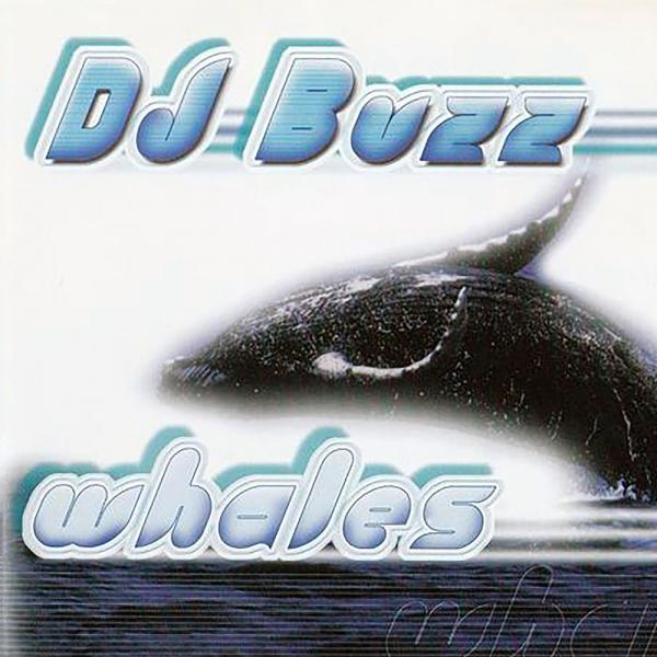 Dj Buzz   Whales Ptlc017  (1997) Justify Int