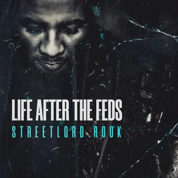 Streetlord Rook Life After The Feds  (2019) Enraged