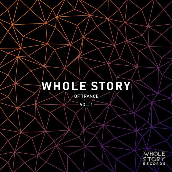 Va   Whole Story Of Trance Vol  1 Wsr0022  (2019) Justify