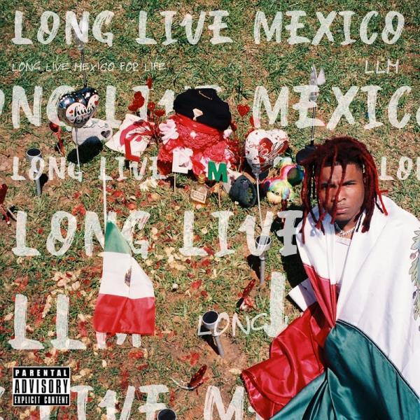 Lil Keed Long Live Mexico  (2019) Enraged
