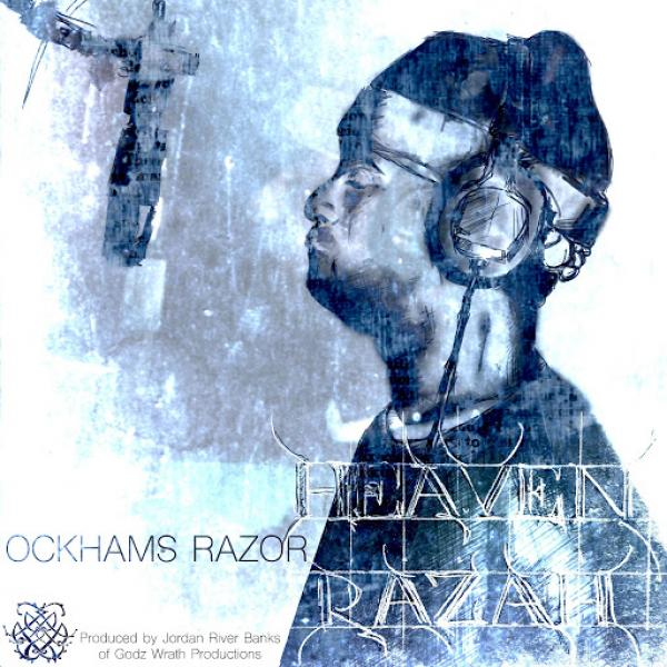 Heaven Razah And Jordan River Banks Ockhams Razor  (2019) Soundz