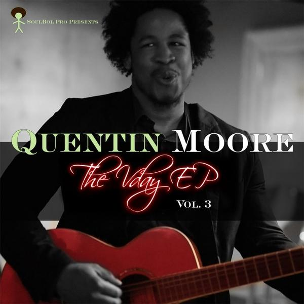 Quentin Moore The Vday Vol 3   Ep  (2016) Enraged