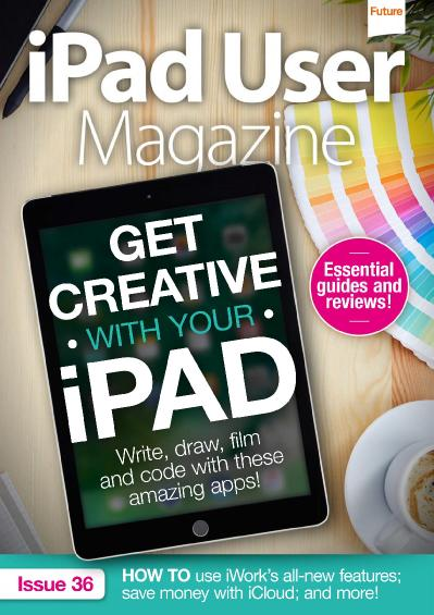 iPad User Magazine Issue 36 (2017)