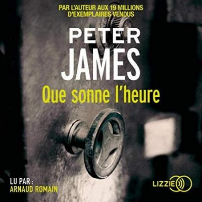 Peter James - Que sonne l'heure