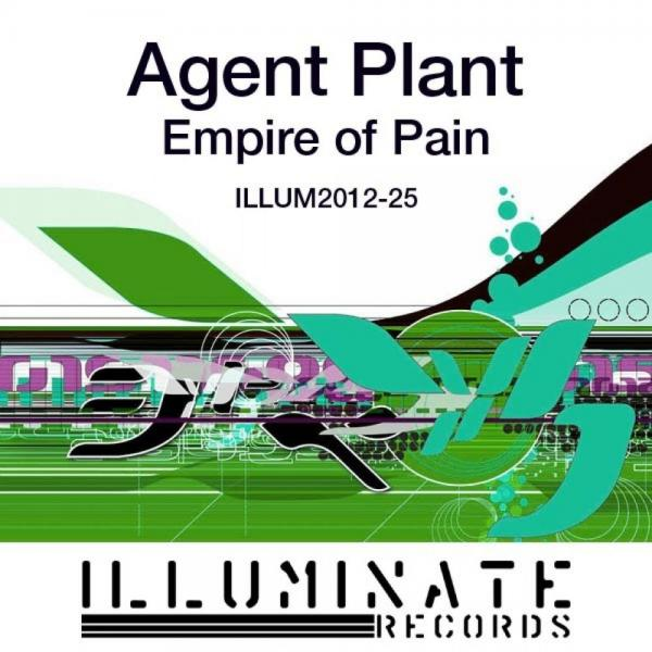 Agent Plant   Empire Of Pain Illum(2012)25  (2002) Justify Int