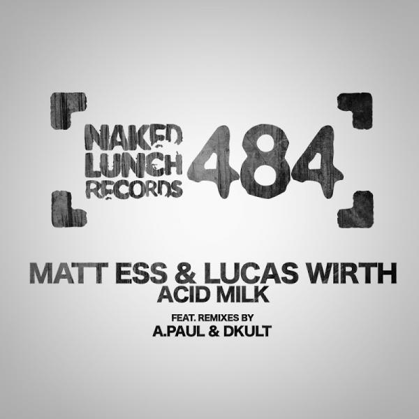 Matt Ess And Lucas Wirth Acid Milk Nld484  (2019) Entangle