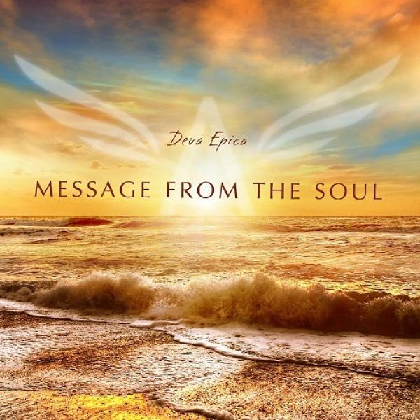 St Deva Epica   Message From The Soul