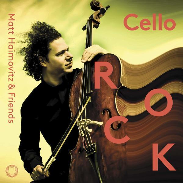 Matt Haimovitz   Cello Rock ((2019))