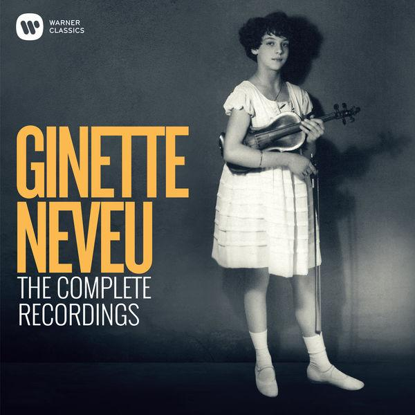 Ginette Neveu The Complete Recordings