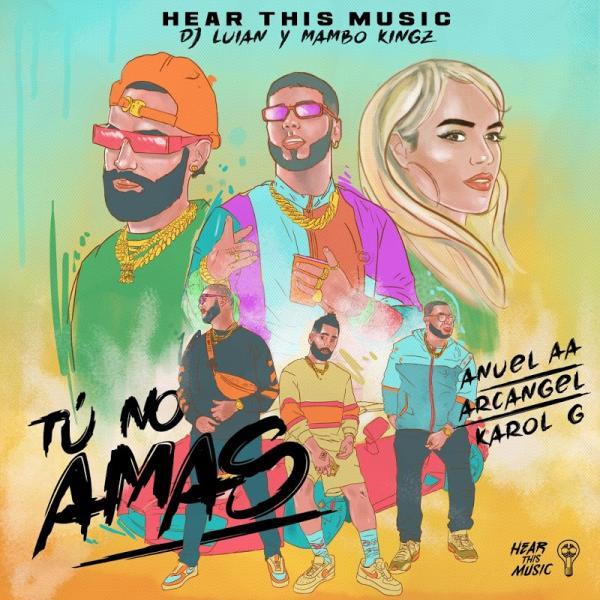 Anuel Aa Tu No Amas Feat Dj Luian And Mambo Kingz Single  Es (2019) Enraged