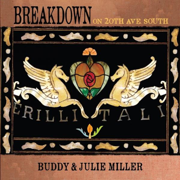 Buddy And Julie Miller Breakdown On 20th Ave South  (2019) Entitled