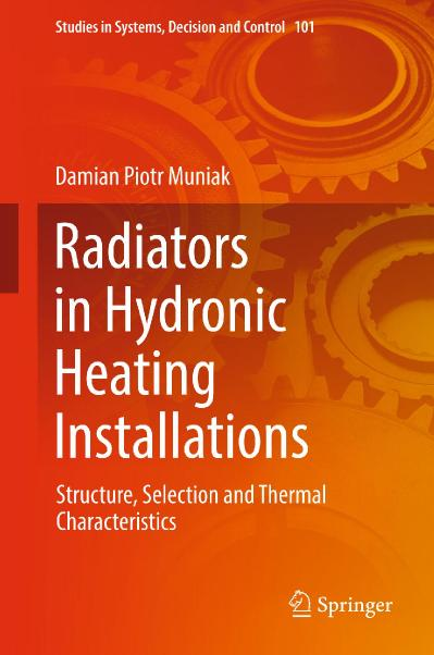 Radiators in Hydronic Heating Installations Structure, Selection and Thermal Chara...