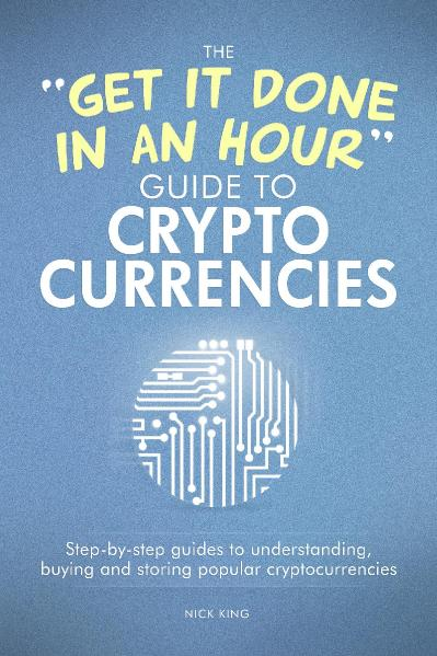 The 'Get It Done In An Hour' Guide To Cryptocurrencies
