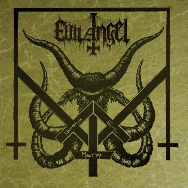 Evil Angel Unholy Evil Metal  (2019) Entitled