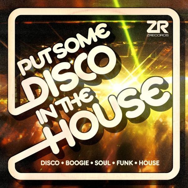 Va Z Records Presents Put Some Disco In The House Zedddigicd045  (2019) Entangle