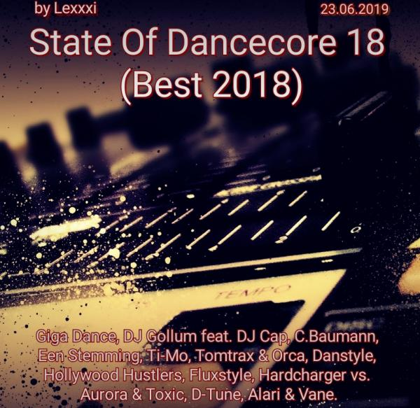 State Of Dancecore 18 (best (2018))
