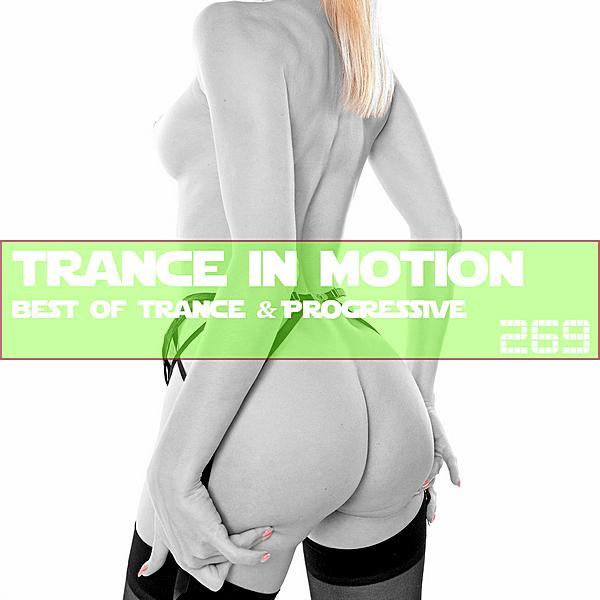Trance In Motion Vol 269 ((2019))