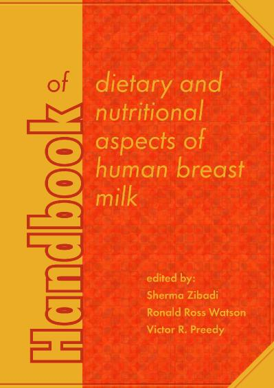Handbook of Dietary and Nutritional Aspects of Human Breast Milk