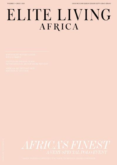 Elite Living Africa Issue 3 (2019)