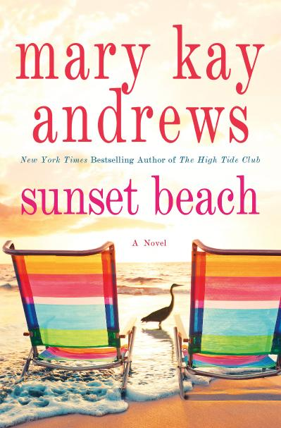 SUNSET BEACH by Mary Kay Andrews