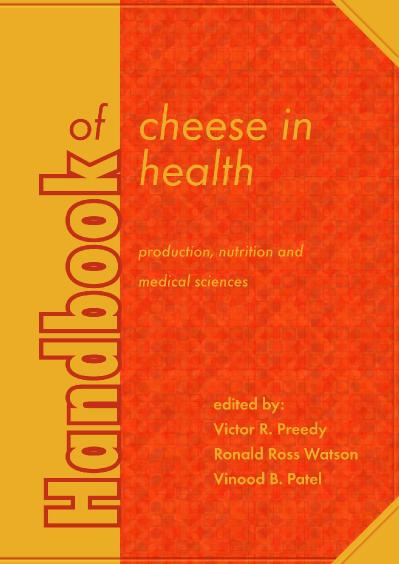 Handbook of Cheese in Health Production, nutrition and medical sciences
