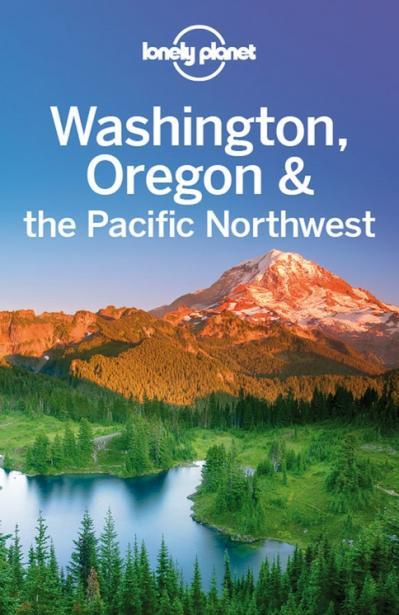 Washington Oregon & the Pacific Northwest Travel Guide