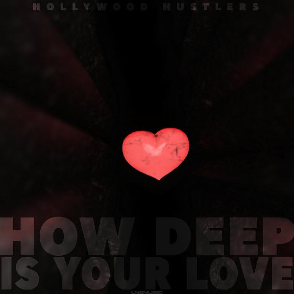 Hollywood Hustlers   How Deep Is Your Love Lngs1685  (2015) Maribor