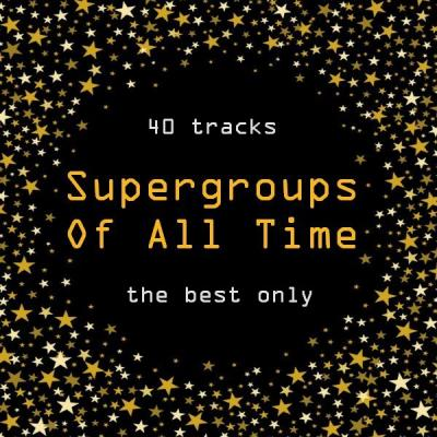 VA - Supergroups Of All Time [2CD] (2019) FLAC