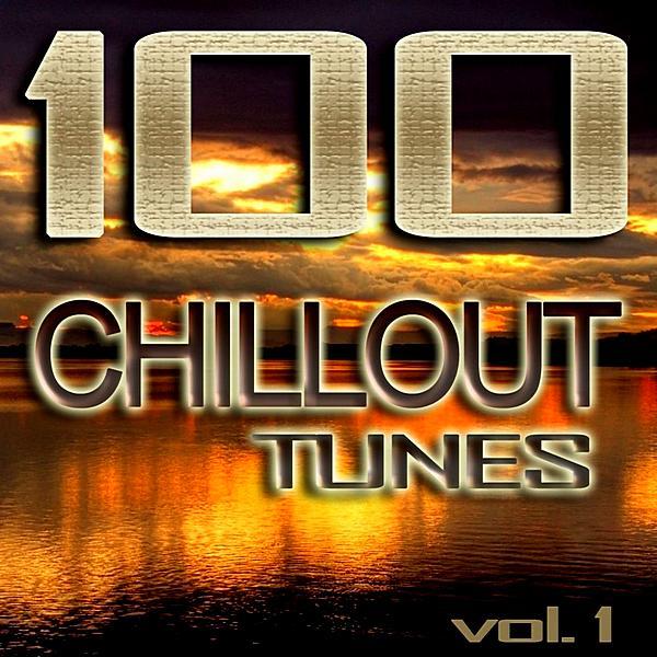 100 Chillout Tunes Vol 1 ((2019))