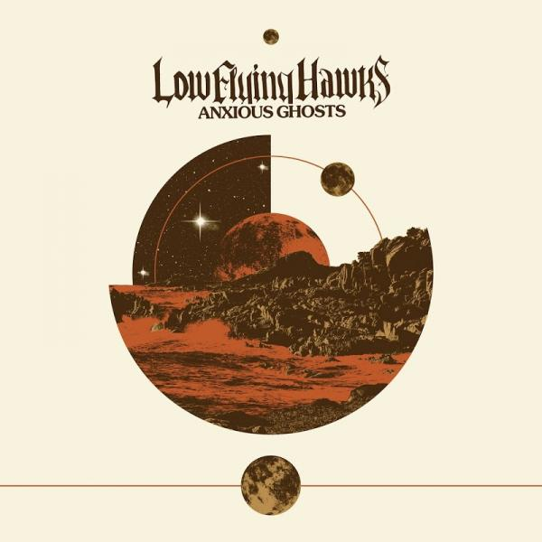 Low Flying Hawks Anxious Ghosts  (2019) Entitled