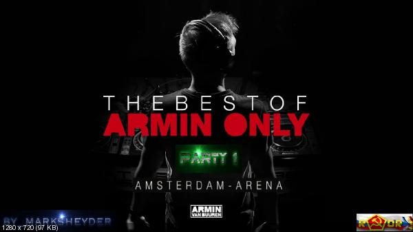 Armin van Buuren - Live at The Best Of Armin Only. Часть 1 (2017) WEBRip 1080p скачать торрентом