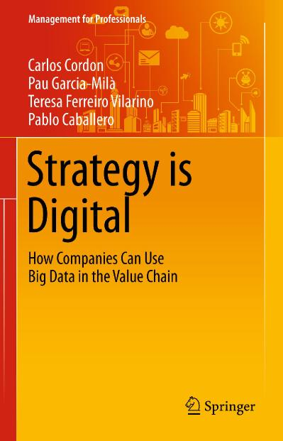 Strategy is Digital How Companies Can Use Big Data in the Value Chain