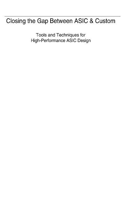 Closing the Gap Between ASIC & Custom Tools and Techniques for High Performance A...