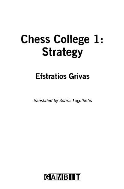 Chess College 1 Strategy