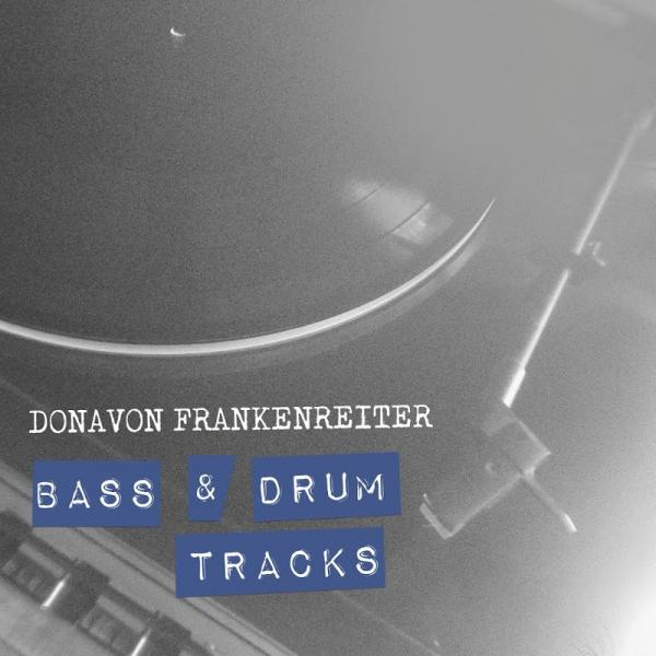 Donavon Frankenreiter Bass And Drum Tracks  (2019) Entitled