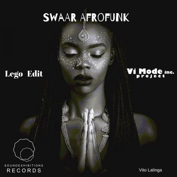 Lego Edit And Vito Lalinga Swaar Afrofunk Single  (2019) Enraged