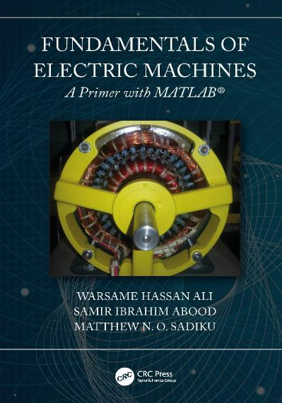 Fundamentals of Electric Machines A Primer with MATLAB