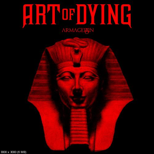 Art Of Dying - Armageddon (2019)
