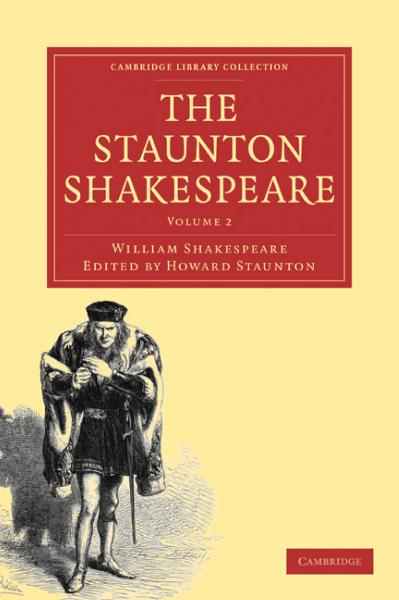 The Staunton Shakespeare, Volume 2