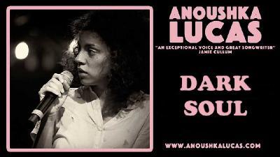 Anoushka Lucas - Dark Soul (2019)