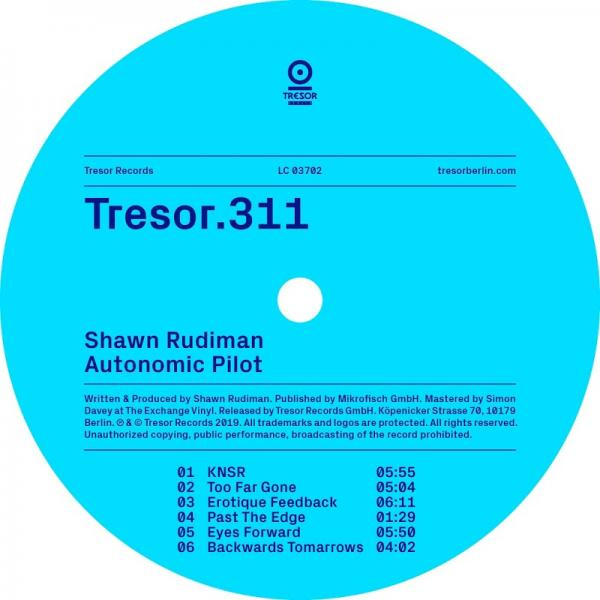 Shawn Rudiman Autonomic Pilot Tresor311  (2019) Entangle
