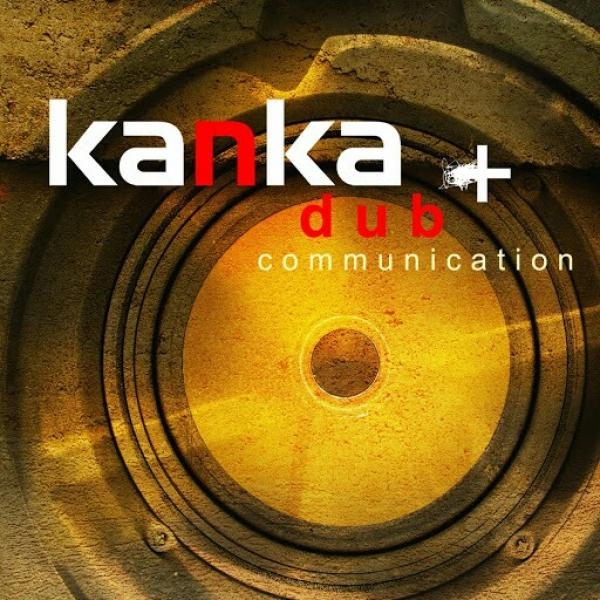 Kanka Dub Communication  (2011) T0xik
