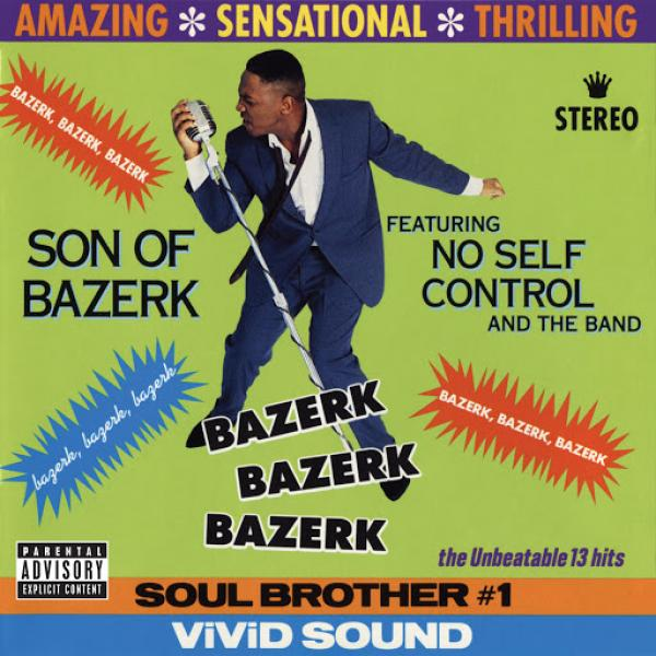 Son Of Bazerk Bazerk Bazerk Bazerk  (1991) Soundz Int