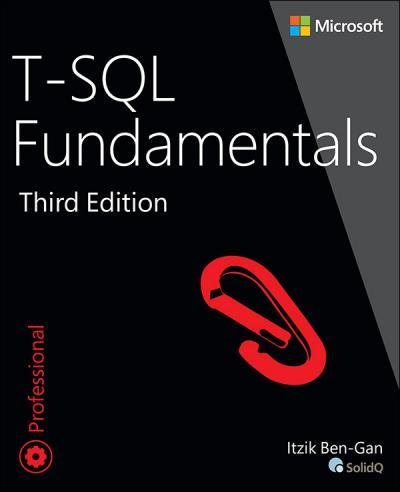 T SQL Fundamentals, 3rd Edition