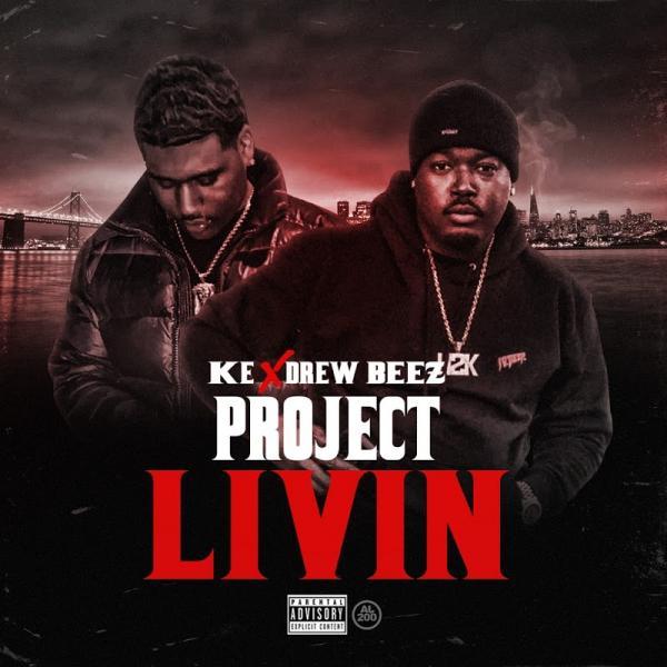 Ke Project Livin  (2019) Enraged