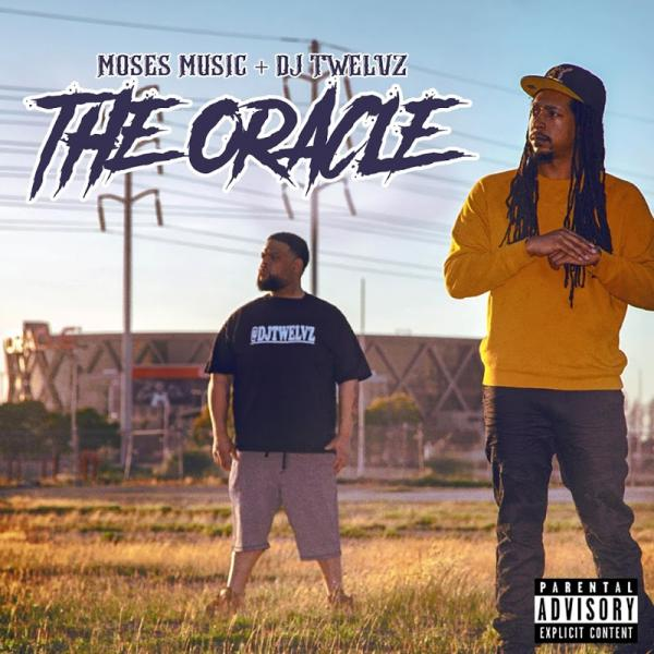 Moses Music  Dj Twelvz The Oracle  (2019) Enraged