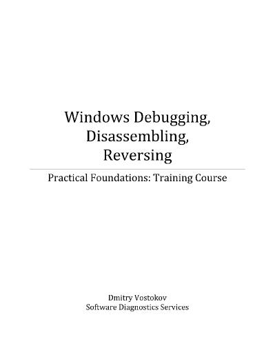 Practical Foundations of Windows Debugging, Disassembling, Reversing (Update)